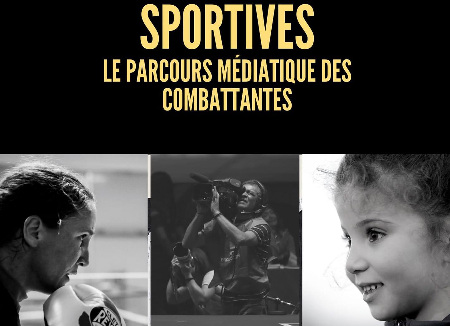 « Sportives : le parcours médiatique des combattantes »